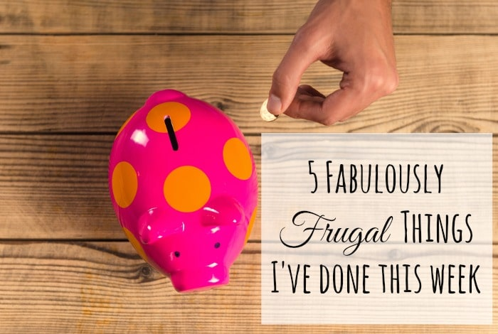 Five Frugal Things I've done this week {23rd June 2017}….