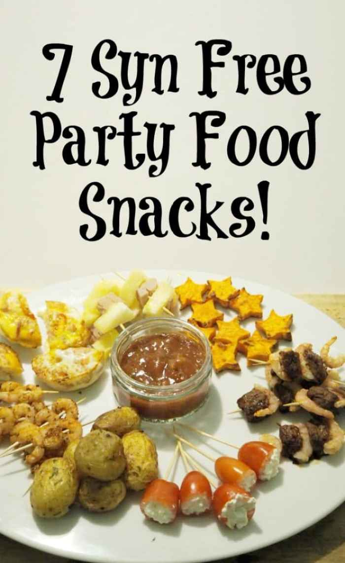 Seven Syn Free Party Food Snacks Slimming World