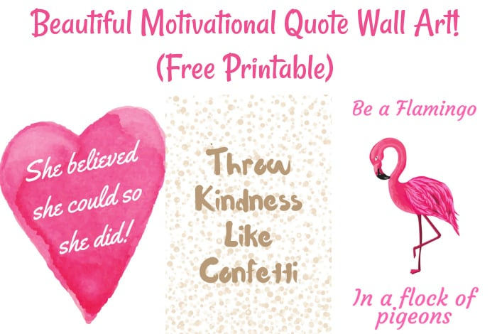 Beautiful Motivational Quote Wall Art! (Free Printable)