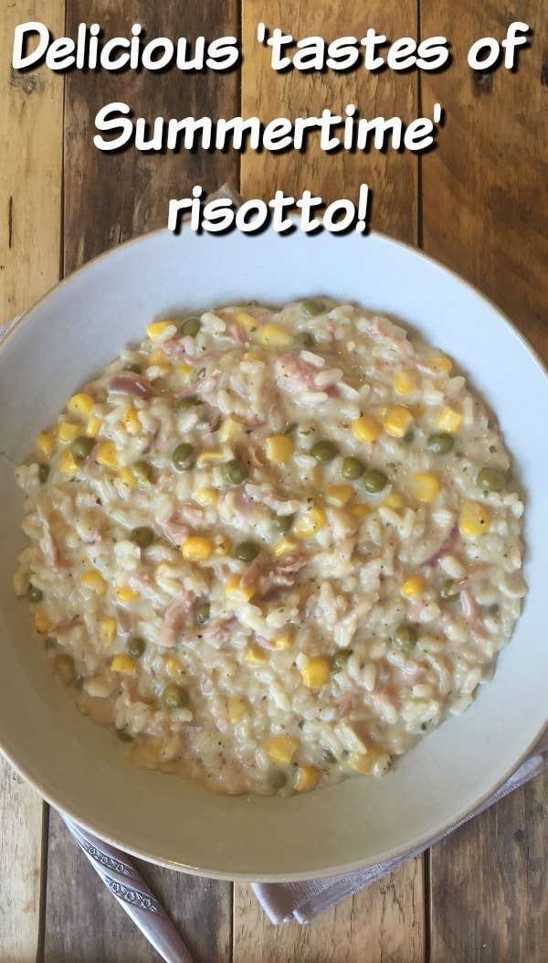 Delicious 'tastes of Summertime' risotto!