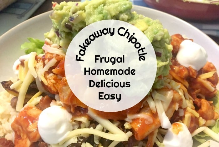 Homemade Fakeaway Chipotle….
