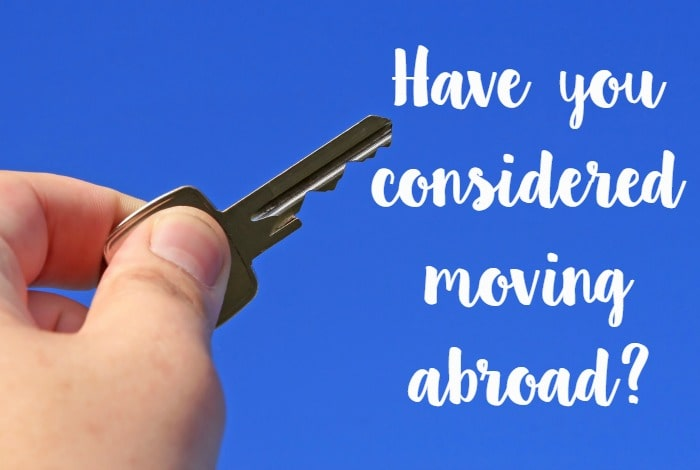 Are you thinking of moving abroad….