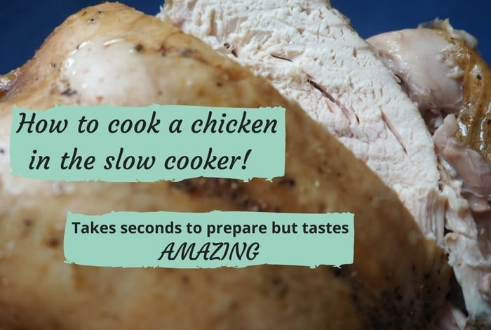 How to cook a whole chicken in the slow cooker….