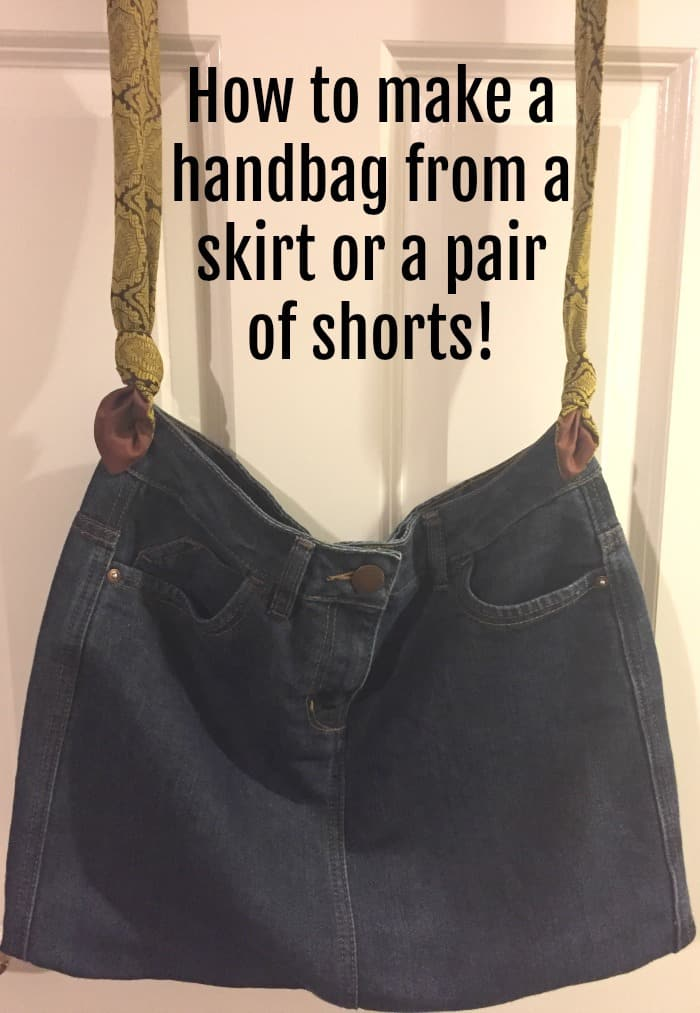 How to make a handbag from a skirt or a pair of shorts!