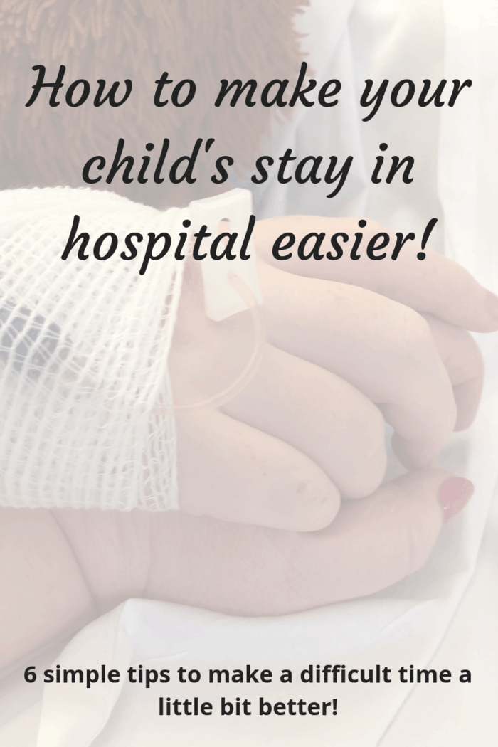 How to make your child's stay in hospital easier!