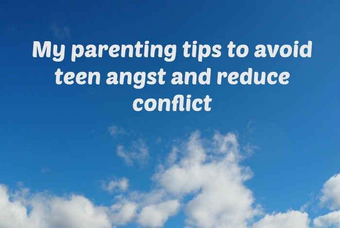 My parenting tips to avoid teen angst and reduce conflict….