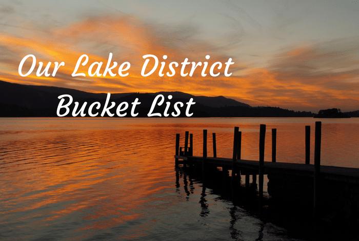 My Lake District Bucket List….