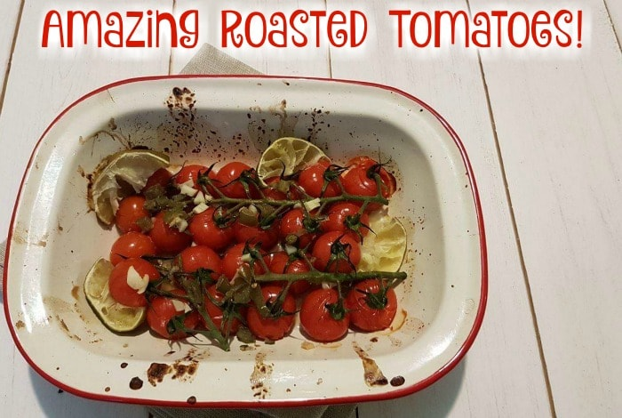 Unbelievably Good Roasted Tomatoes….