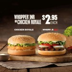 DEAL: $2.95 Whopper Junior & Chicken Royale at Hungry Jack's