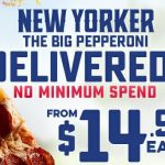 DEAL: Domino's $14.95 New Yorker Pepperoni Delivered with No Minimum Spend (until 24 March 2019)
