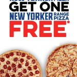 DEAL: Domino's – Buy One Get One Free New Yorker Range Pizzas (14 July 2019)