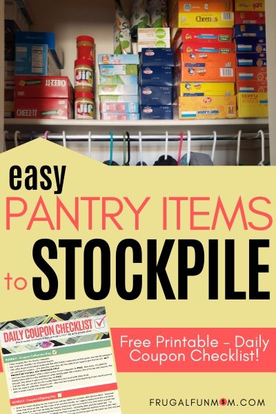 Easy Pantry Items To Stockpile | Frugal Fun Mom