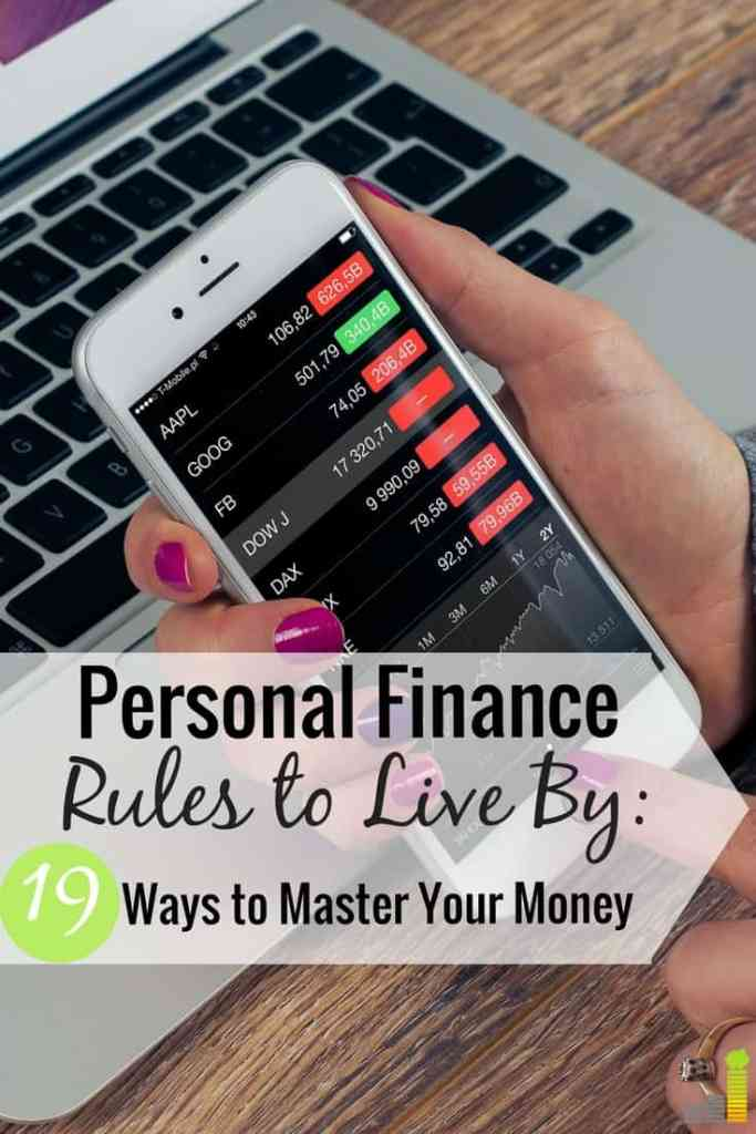 19 Personal Finance Rules You Must Live By To Kick Bu