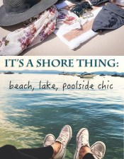 It's a Shore Thing! Poolside Chic