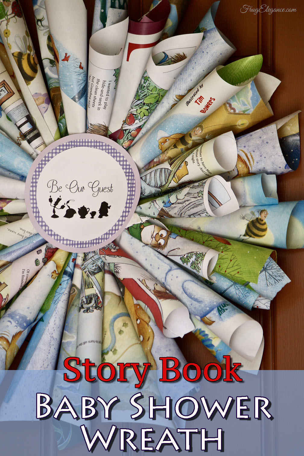 The Theme Is Childrenu0027s Story Books So What Better Way To Welcome Guests  Than With A Story Book Baby Shower Wreath That Uses The Actual Pages From  Old ...