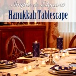 Simple & Elegant Hanukkah Tablescape