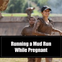 Running A Mud Run While Pregnant