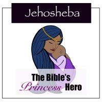 Jehosheba: The Princess Hero