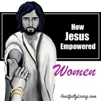 How Jesus Empowered Women