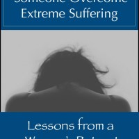 How to Help Someone Overcome Extreme Suffering