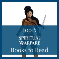 Top 5 Spiritual Warfare Books to Read