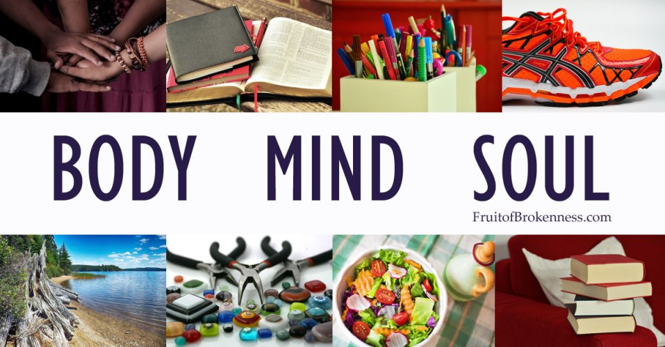 Healthy Body, Mind, and Soul Habits