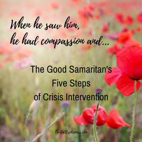 When he saw him he had compassion and... Jesus used the parable of the Good Samaritan to teach about how His followers should love others. The parable also provides a model for Biblical crisis intervention.