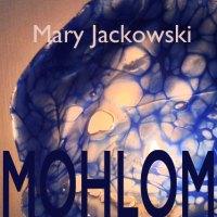 Mary Jackowski - MOHLOM