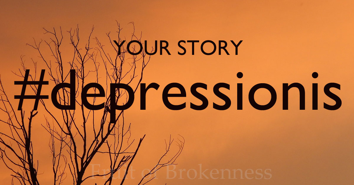 Your story... Elizabeth's #depressionis