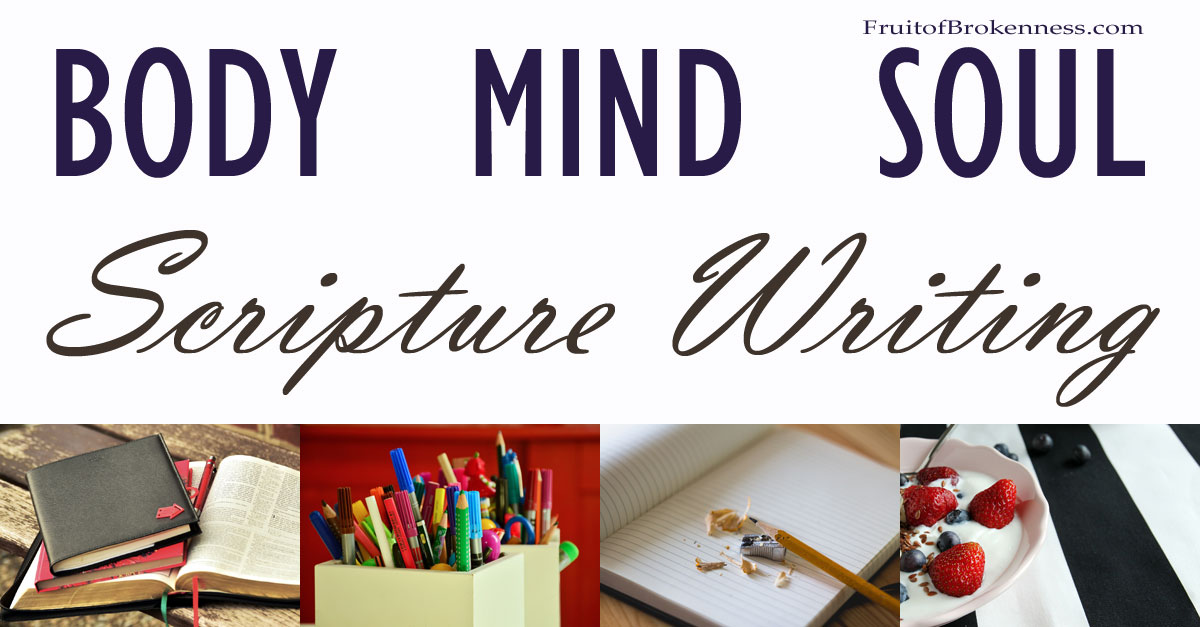 Healthy Body, Mind, Soul Habits: Scripture Writing