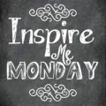 Inspire Me Monday link-up