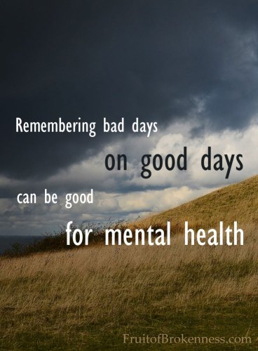 Remembering bad days on good days can be good for mental health