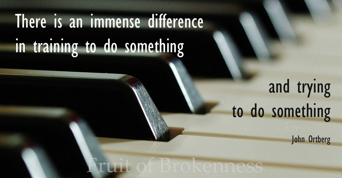 There is an immense difference in training to do something and trying to do something