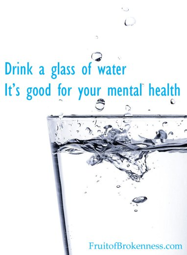 Drink a glass of water! Dehydration and mental health