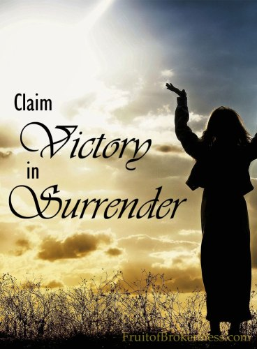 Claim Victory in Surrender