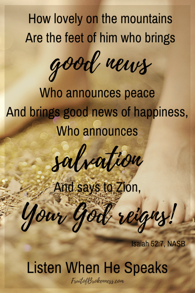 We have the BEST NEWS EVER! Let's share the Gospel. Isaiah 52:7