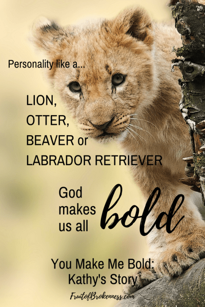 Whatever our personality type, we need to obey God and receive spiritual boldness.
