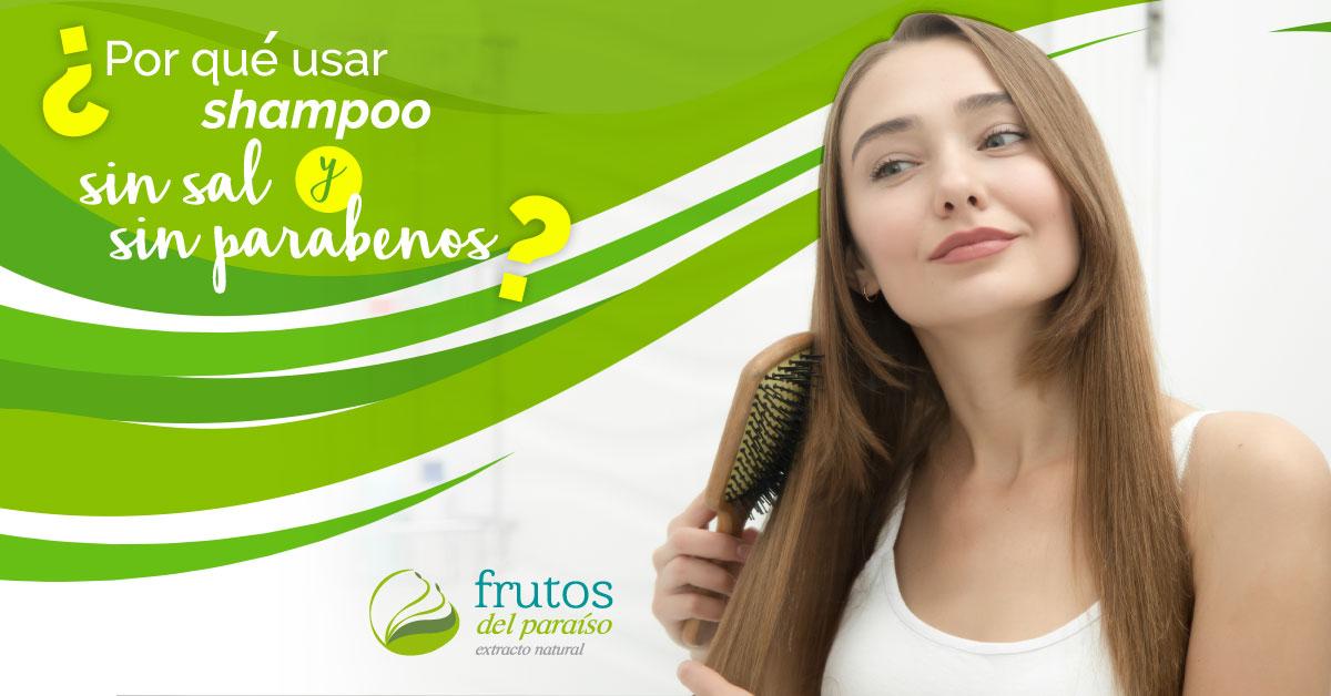 Shampoo sin Sal y sin Parabenos