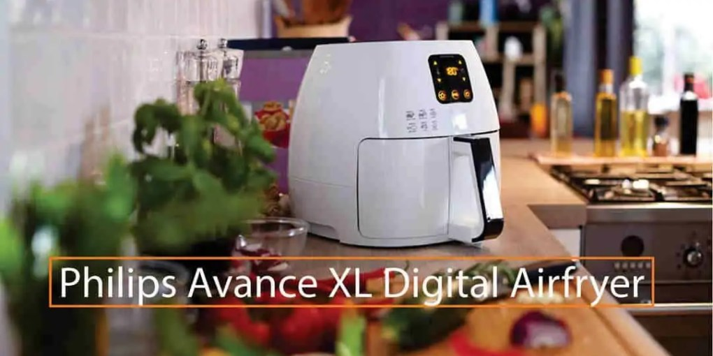 Philips Avance XL Digital Airfryer Review