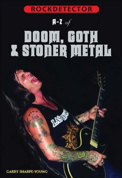 A-Z of Doom, Goth & Stoner Metal (Rockdetector)