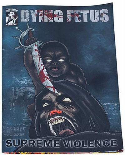 Dying Fetus - Supreme Violence