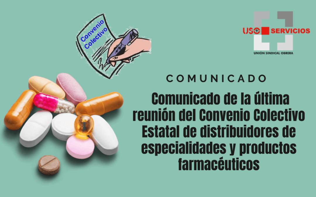 Comunicado de la última reunión del Convenio Colectivo Estatal de distribuidores de especialidades y productos farmacéuticos