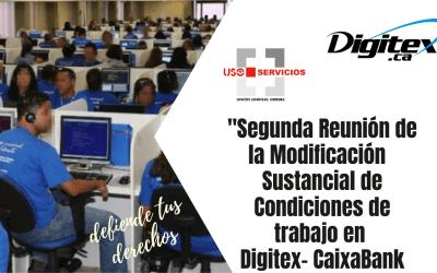 Segunda Reunión de la Modificación  Sustancial de Condiciones de trabajo en Digitex- CaixaBank