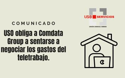 USO obliga a Comdata Group a sentarse a negociar los gastos del teletrabajo.