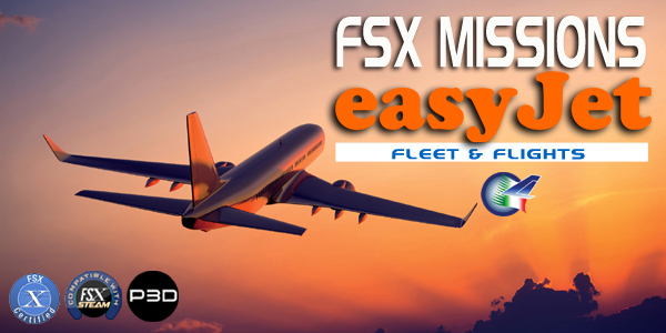 Welcome to Perfect Flight » FSX Missions – easyJet FSX/P3D