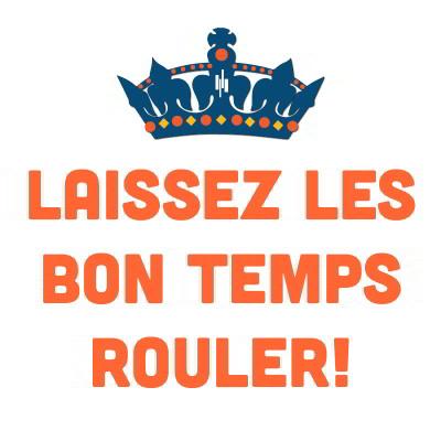 Laissez Les Bon Temps Rouler!