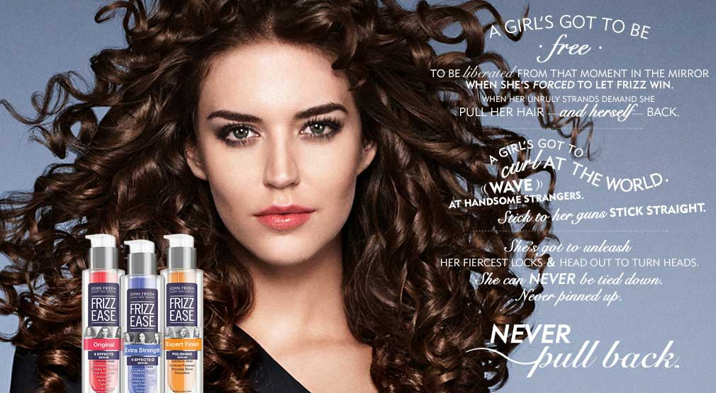 "John Frieda® Frizz Ease® Hair Care Helps Women to ""Never Pull Back"""