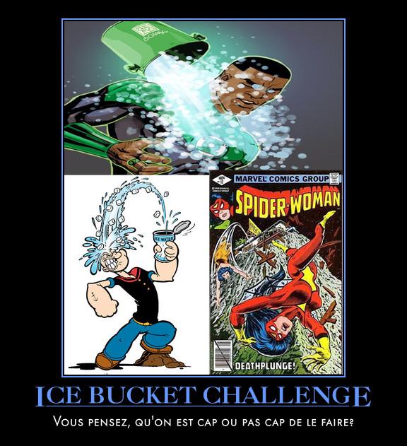 ice bucket challenge-Green lantern-Popeye- Spider-woman