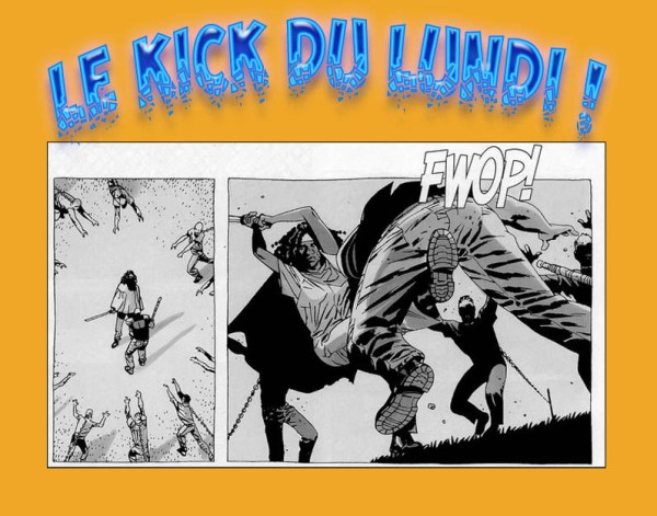 kick du lundi-walking dead-Michonne