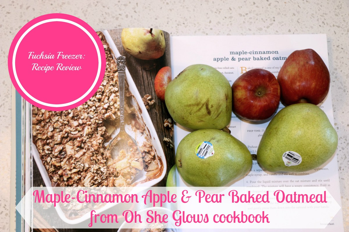 Recipe Review: Maple-Cinnamon Apple & Pear Baked Oatmeal
